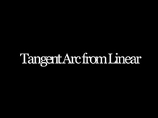 Tangent Arc from Linear