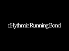 rHythmic Running Bond