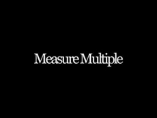 Measure Multiple