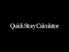 Quick Story Calculator