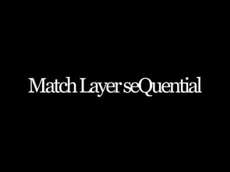 Match Layer seQuential